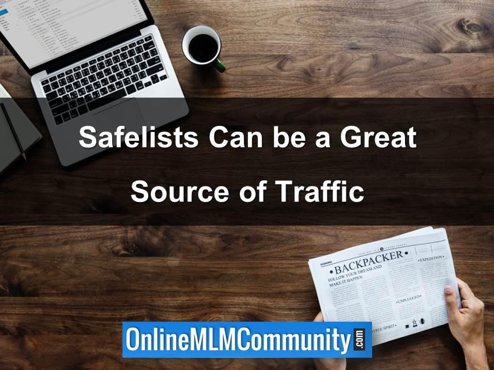 Safelists Can be a Great Source of Traffic