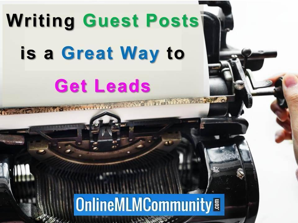 Writing Guest Posts is a Great Way to Get Leads