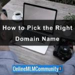 How to Pick the Right Domain Name: 12 Steps to Success
