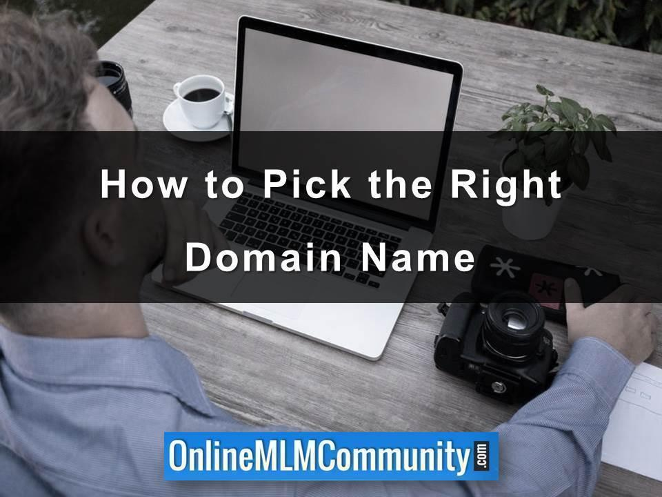 How to Pick the Right Domain Name