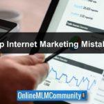 Top 12 Internet Marketing Mistakes
