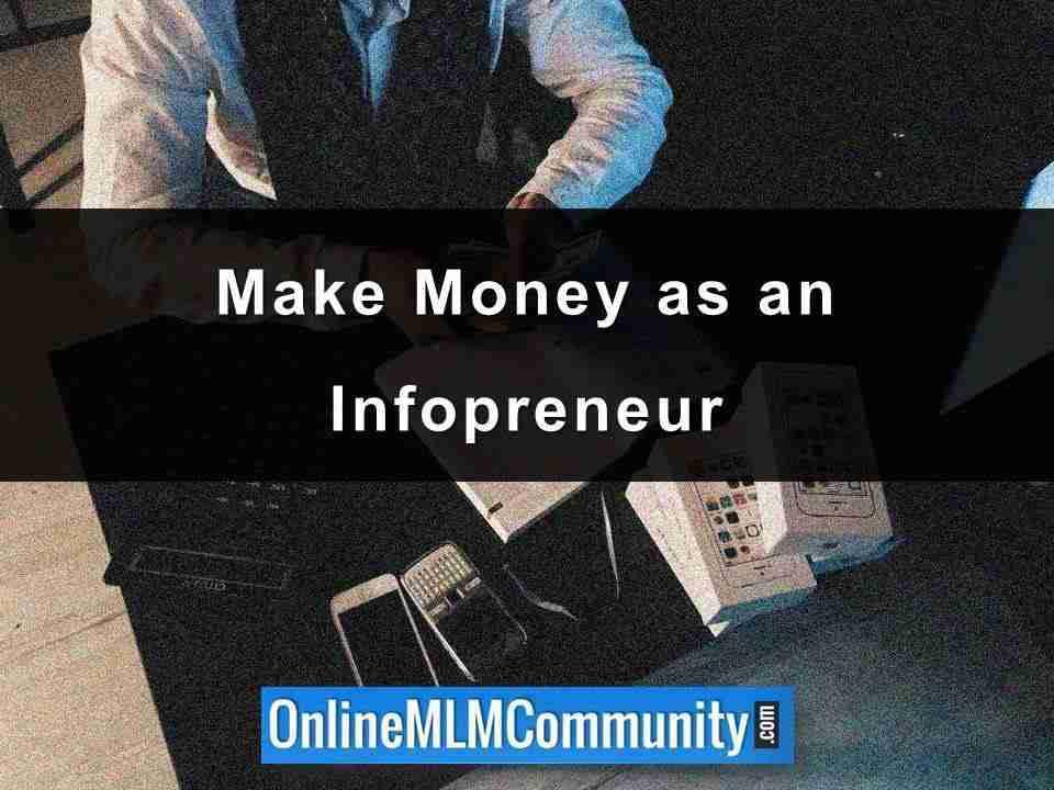 Make Money as an Infopreneur