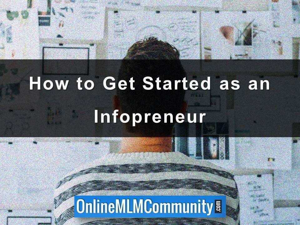 How to Get Started as an Infopreneur