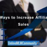8 Ways to Increase Affiliate Sales: Advice for Affiliate Marketers