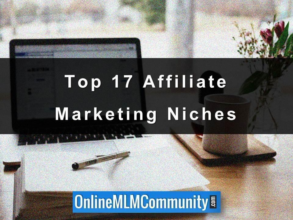 Top 17 Affiliate Marketing Niches