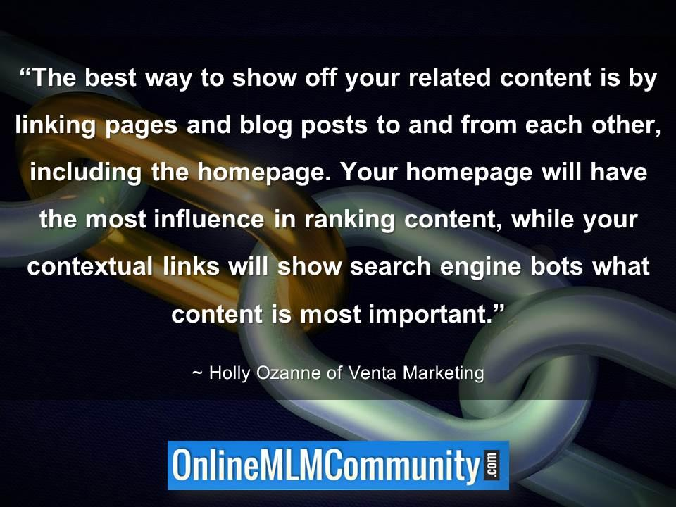 Best way to show off your related content is by linking pages and blog posts