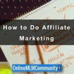 Do You Need a Website to Do Affiliate Marketing?