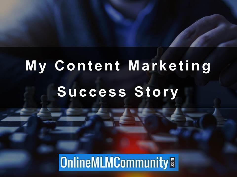 My Content Marketing Success Story