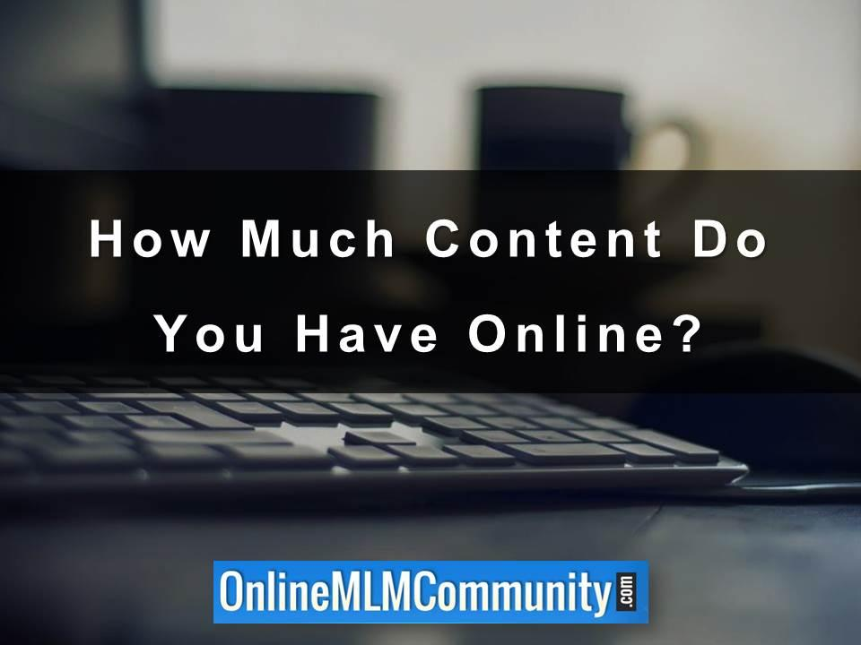 How Much Content Do You Have Online