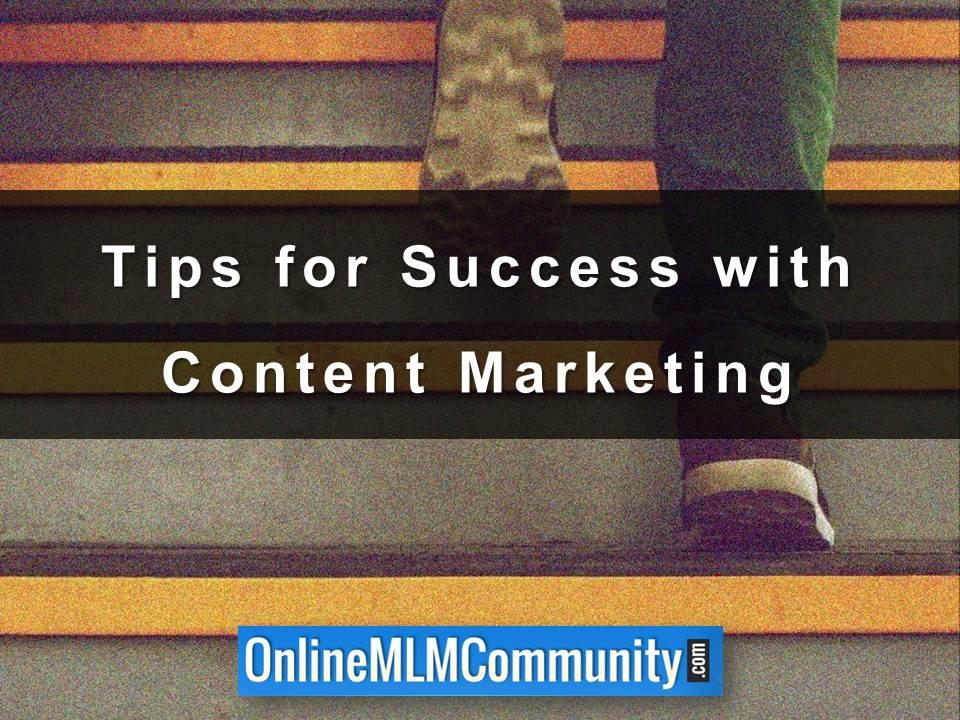 Tips for Success with Content Marketing