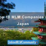 Top 10 MLM Companies in Japan