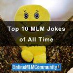 Top 10 MLM Jokes of All Time