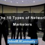 The 10 Types of Network Marketers