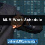 MLM Work Schedule: How to Create One