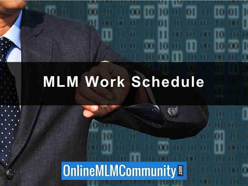 MLM Work Schedule