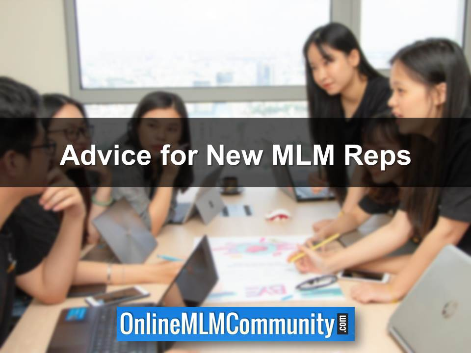 Advice for New MLM Reps