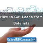 How to Get Leads from Safelists
