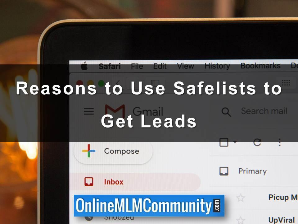 Reasons to Use Safelists to Get Leads