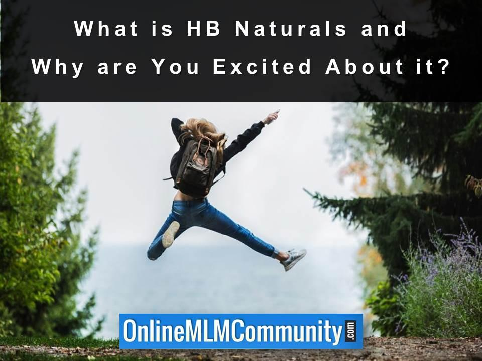 What is HB Naturals and Why are You Excited About it