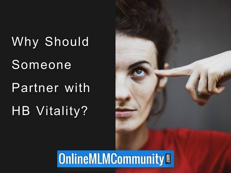 Why Should Someone Partner with HB Vitality