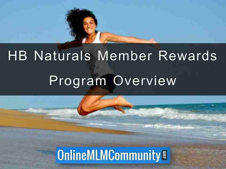 HB Naturals Member Rewards Program Overview