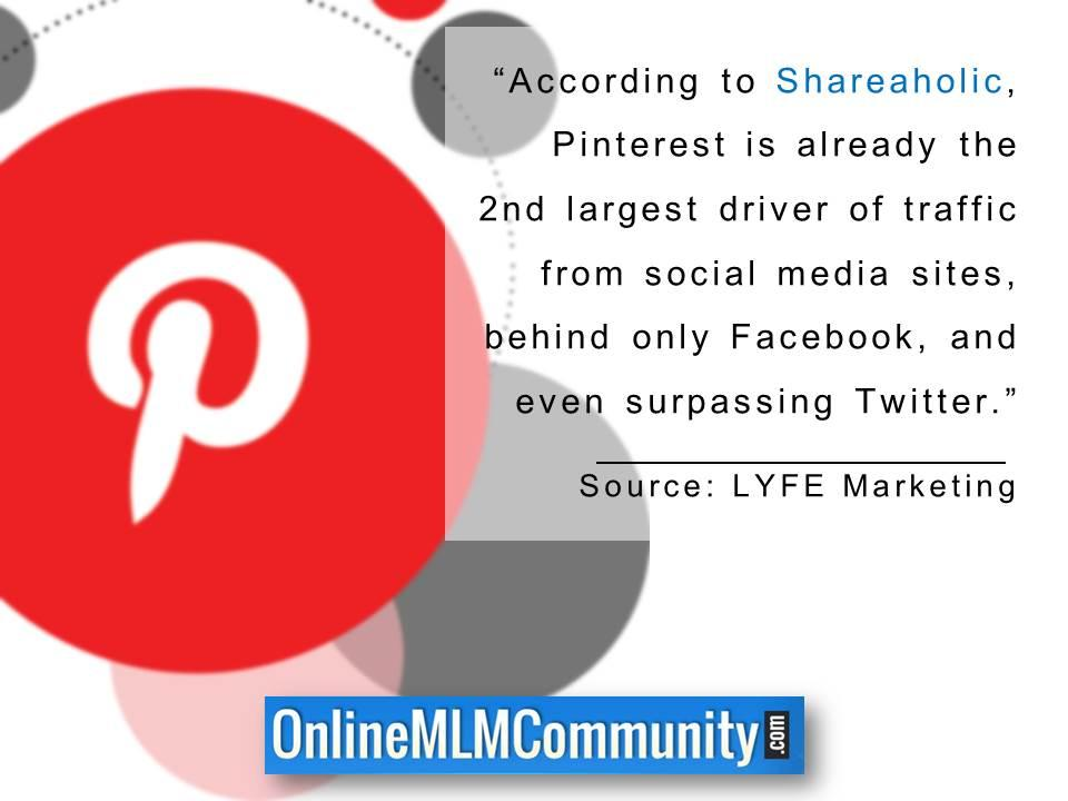Pinterest is already the 2nd largest driver of traffic from social media sites