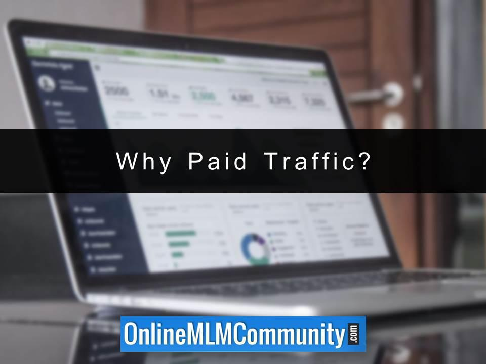 Why Paid Traffic