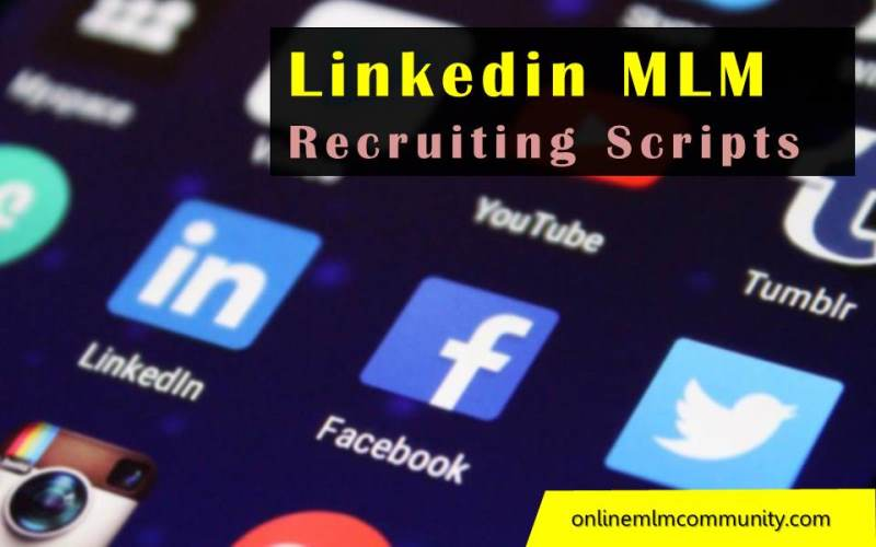 linkedin mlm recruiting scripts