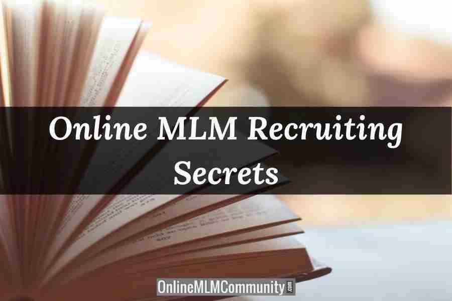 Online MLM Recruiting Secrets