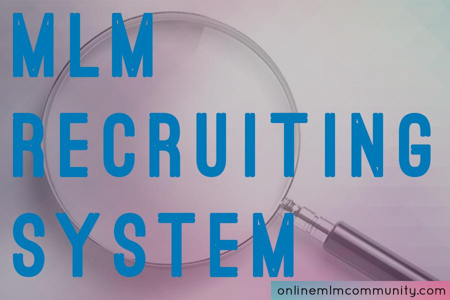 mlm recruiting system