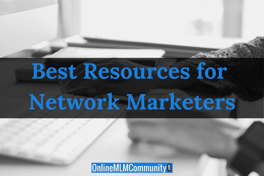 Best Resources for Network Marketers