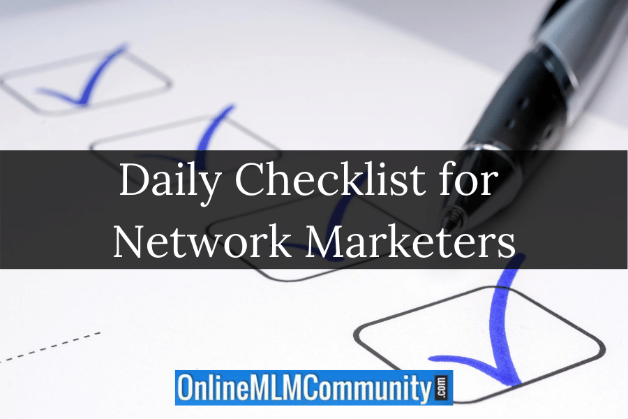 Daily Checklist for Network Marketers