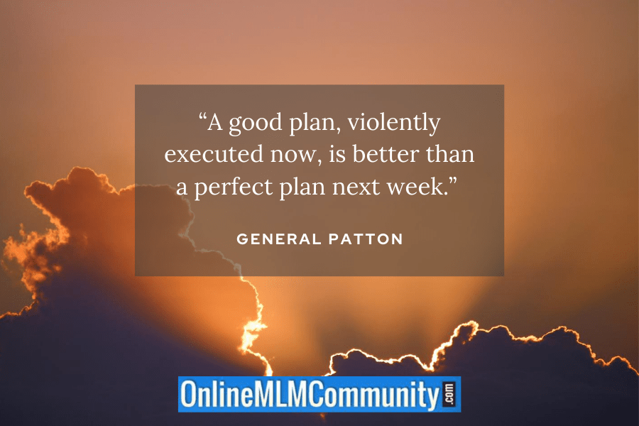 general patton good plan quote