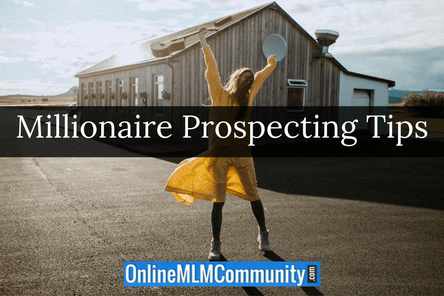 millionaire prospecting