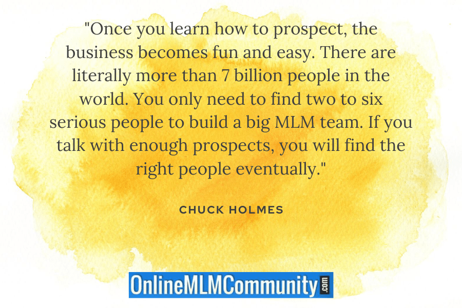 you only need a few good people to build a big mlm team