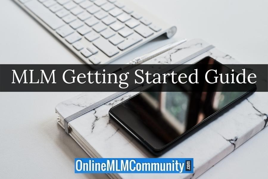 MLM Getting Started Guide