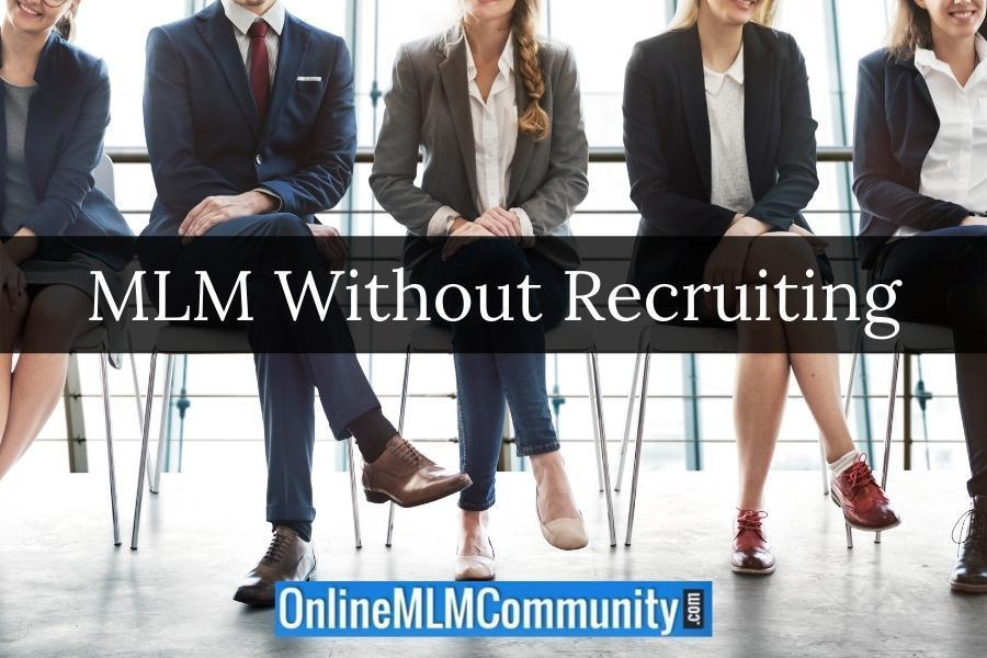 MLM Without Recruiting