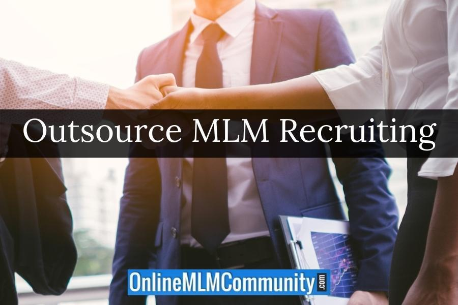 Outsource MLM Recruiting