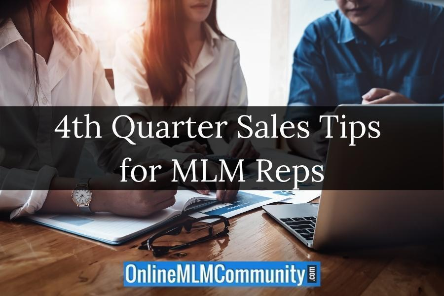 4th Quarter Sales Tips for MLM Reps