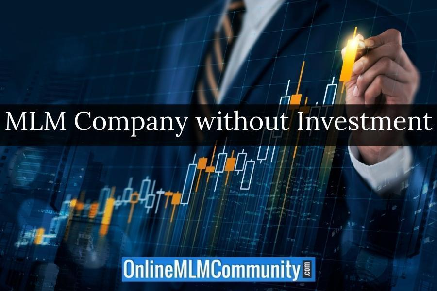 MLM Company without Investment