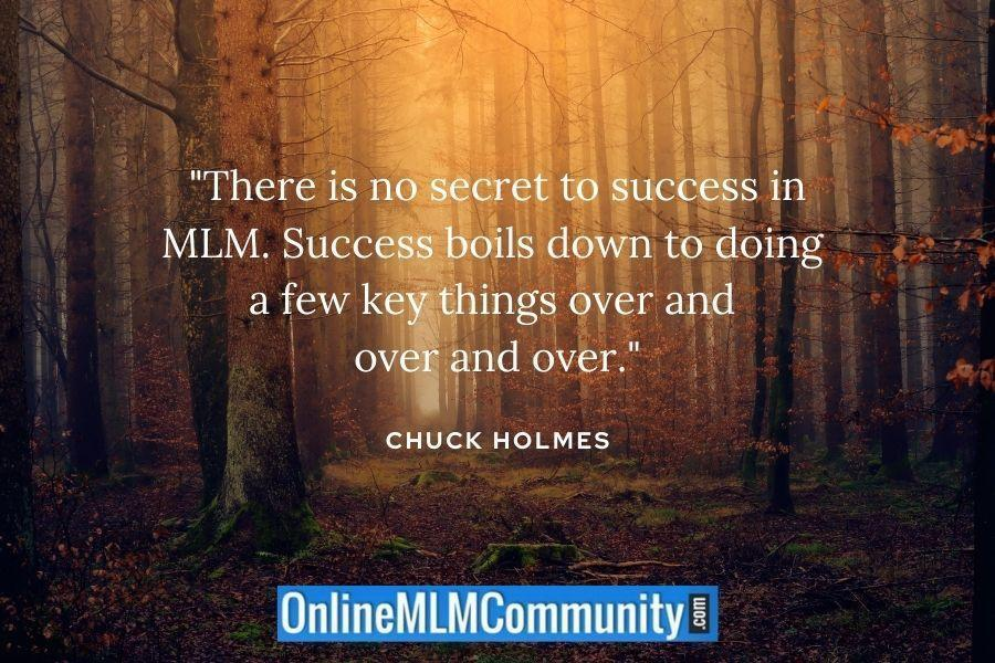 no secret to success in mlm
