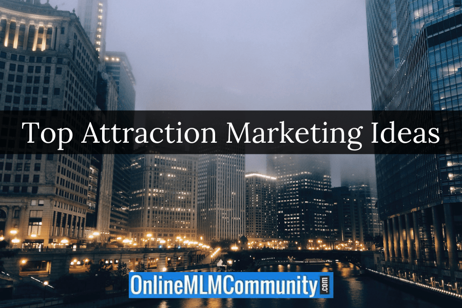 Top Attraction Marketing Ideas
