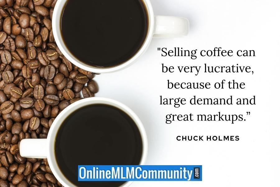 reason to sell coffee