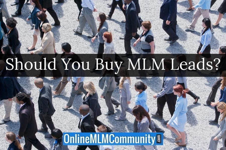 Should You Buy MLM Leads?