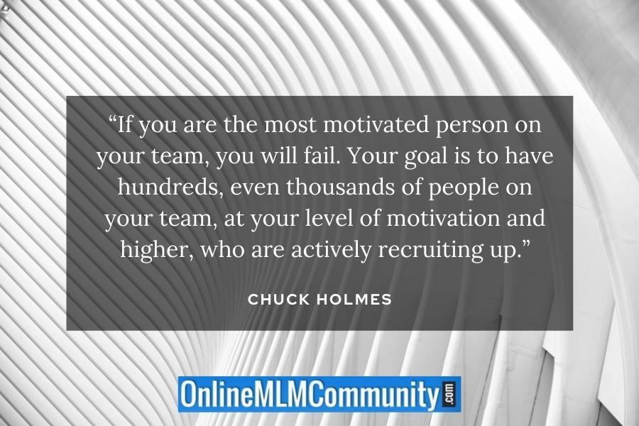 most motivated mlm person