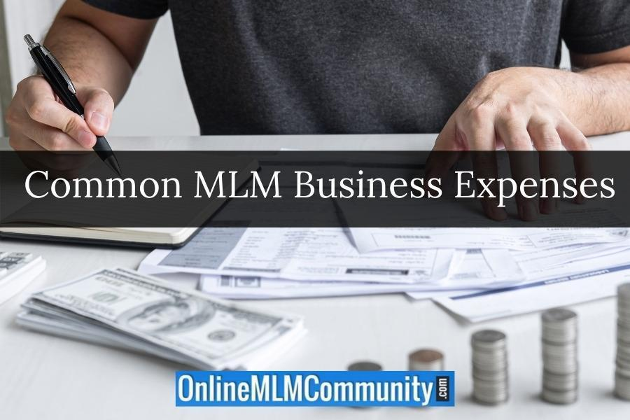 Common MLM Business Expenses