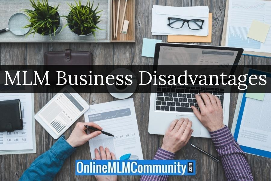 MLM Business Disadvantages