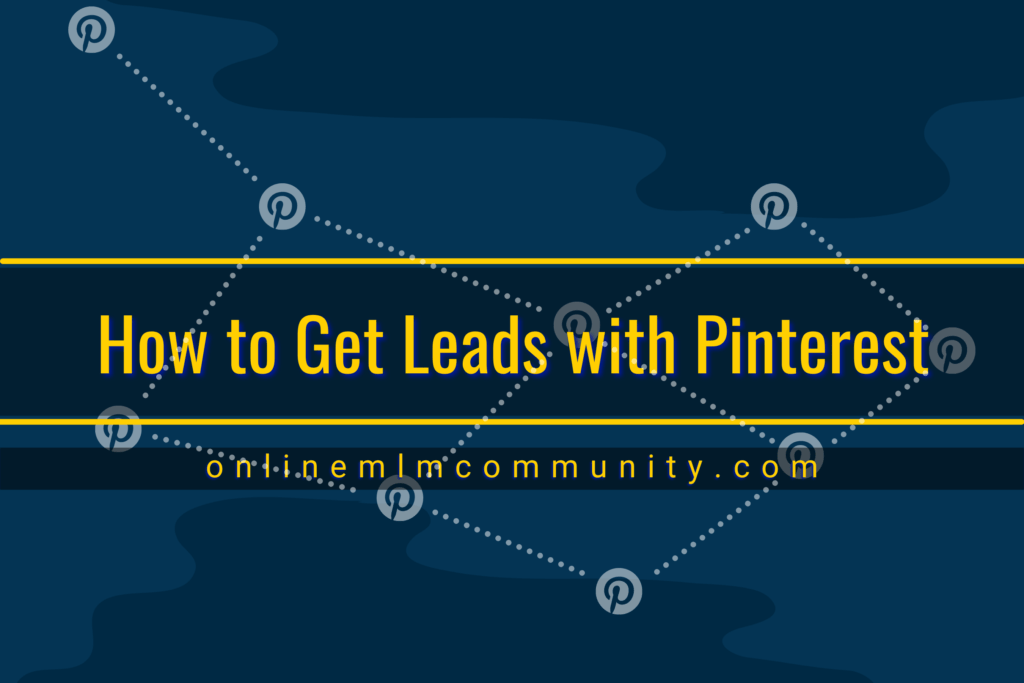 how to get leads with pinterest